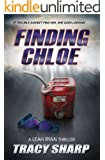 Finding Chloe (The Leah Ryan Thrillers Book 2)