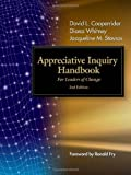 img - for The Appreciative Inquiry Handbook: For Leaders of Change by Cooperrider, David L, Whitney, Diana, Stavros, Jacqueline M(January 1, 2008) Paperback book / textbook / text book