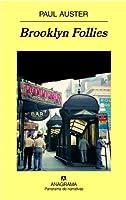 Brooklyn follies (Panorama de Narrativas ) (Spanish Edition)
