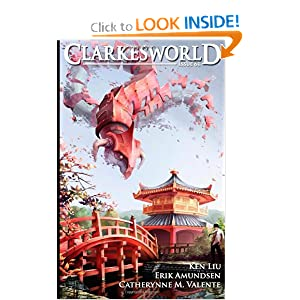 Clarkesworld Issue 61 by Ken Liu, Catherynne M. Valente, Erik Amundsen and Neil Clarke