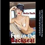 Fun in the Backseat: Teenage Taboo Erotica | Anita Faulk