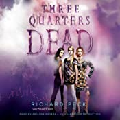 Three Quarters Dead | [Richard Peck]