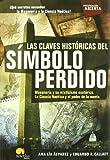 Las claves historicas del simbolo perdido (Investigacion Abierta / Open Investigation) (Spanish Edition)