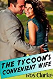 The Tycoon&#39;s Convenient Wife