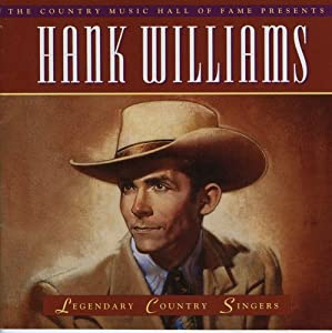Amazon Com Hank Williams Hank Williams Legendary