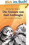 Die Nonnen von Sant' Ambrogio: Eine w...