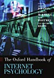 Oxford Handbook of Internet Psychology (Oxford Handbooks)