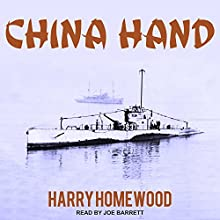 China Hand Audiobook by Harry Homewood Narrated by Joe Barrett