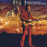 John Entwistle Too late the hero