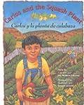 (Carlos And The Squash Plant/Carlos y...