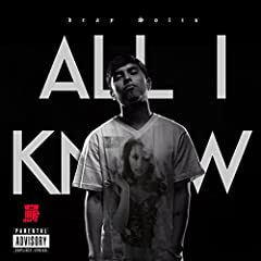 All I Know [Explicit]