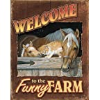 Welcome to the Funny Farm sign