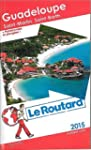 Guide du Routard Guadeloupe 2015
