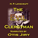 The Evil Clergyman | H. P. Lovecraft