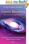 Cosmic Recoding - Die neue Energiemed...