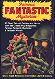 Famous Fantastic Mysteries: 30 Great Tales of Fantasy and Horror from the Classic Pulp Magazines Famous Fantastic Mysteries & Fantastic Novels (0517055775) by Bram Stoker