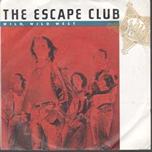 Escape club wild wild west 7 inch 7 vinyl 45 uk wea for 1988 club music