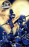 Kingdom Hearts Strategy Guide & Game Walkthrough – Cheats, Tips, Tricks, AND MORE!