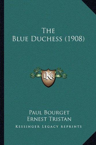 The Blue Duchess (1908)