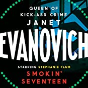 Smokin' Seventeen: Stephanie Plum, Book 17 | Janet Evanovich