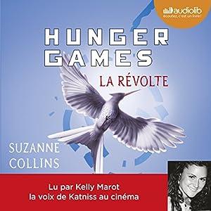 La Révolte (Hunger Games 3) | Livre audio