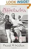 Affrilachia: Poems by Frank X Walker