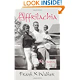 Affrilachia: Poems by Frank X Walker