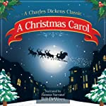 A Christmas Carol: A Charles Dickens Christmas Story | Charles Dickens