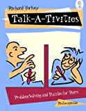 Talk-a-tivities :  problem solving and puzzles forpairs /