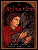 img - for The Mightiest Heart book / textbook / text book