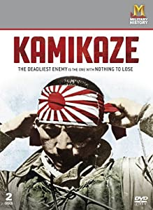 Kamikaze - The Deadliest Enemy is the One with Nothing to Lose [DVD]