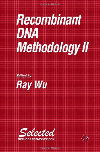 Recombinant Dna Methodology Ii (Selected Methods In Enzymology) front-626074