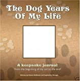 img - for The Dog Years of My Life book / textbook / text book