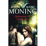"""Gefangene der Dunkelheit: Fever Saga 4 (Die Fever-Serie, Band 4)von """"Karen Marie Moning"""""""