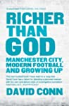 Richer Than God: Manchester City, Mod...