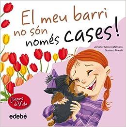 El meu barri no són només cases!: Jennifer Moore-Mallinas, Gustavo