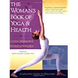 The Woman&#39;s Book of Yoga and Health: A Lifelong Guide to Wellnessby Linda Sparrowe