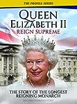 Queen Elizabeth Ii - Reign Supreme
