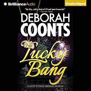 Lucky Bang: A Lucky O'Toole Vegas Adventure, Book 2 | [Deborah Coonts]