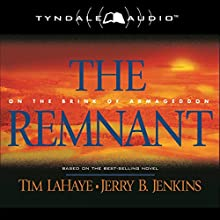 The Remnant: On the Brink of Armageddon: Left Behind, Book 10 (       ABRIDGED) by Tim LaHaye, Jerry B. Jenkins Narrated by Jack Sondericker