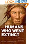 The Humans Who Went Extinct: Why Nean...