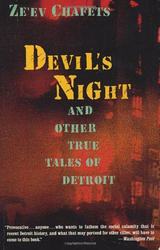 Devil's Night: And Other True Tales of Detroit PDF
