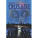 Crusade (Eden Book 2)by Tony Monchinski