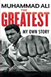 img - for The Greatest: My Own Story book / textbook / text book