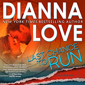 Last Chance to Run (Slye Temp #1)  - Dianna Love