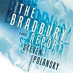 The Bradbury Report | Steven Polansky