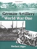 German Artillery of World War One