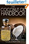 The Coconut Oil Handbook: How to Lose...