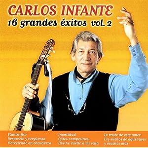 Carlos Infante -  16 Grandes Exitos