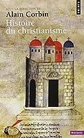 Histoire du christianisme : Pour mieux comprendre notre temps